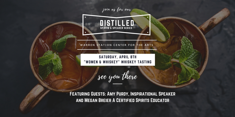"""DISTILLED"" A Speaker And Spirits Series – ""Women And Whiskey"" Whiskey Tasting"