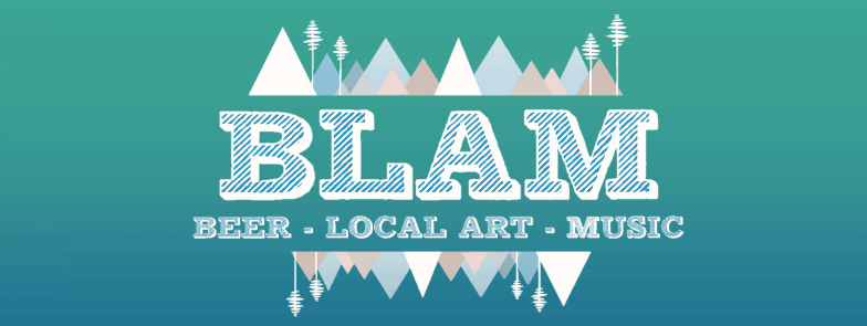 B.L.A.M! (Beer, Local Art, And Music)