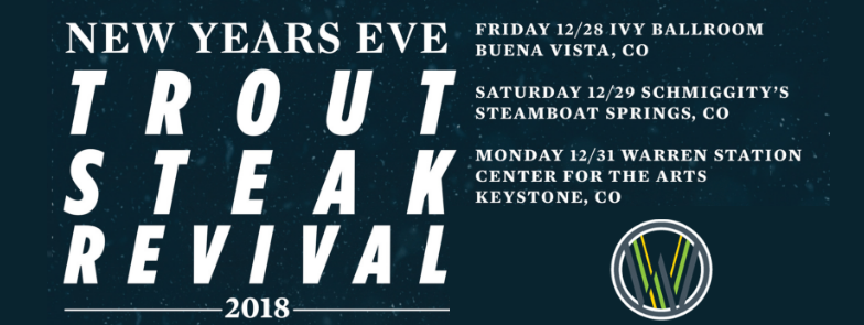 New Years Eve With Trout Steak Revival