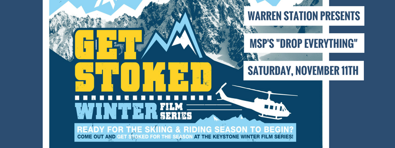 "Get Stoked Winter Film Series Presents: Matchstick Production's ""Drop Everything"" – Summit County Premiere"