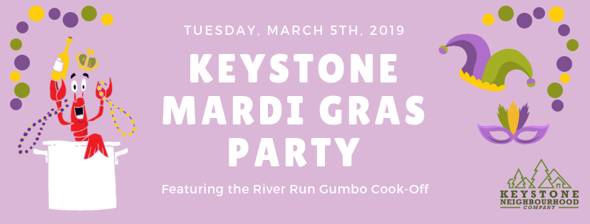 Keystone Mardi Gras Party Featuring The River Run Gumbo Cook-off