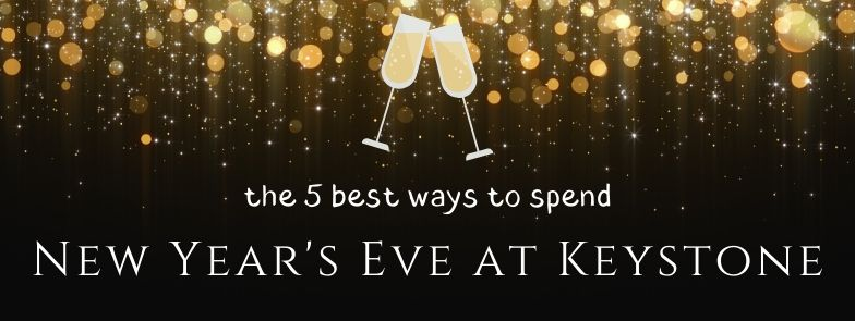 A Champagne Toast; Spend Your New Year's Eve In Keystone Colorado