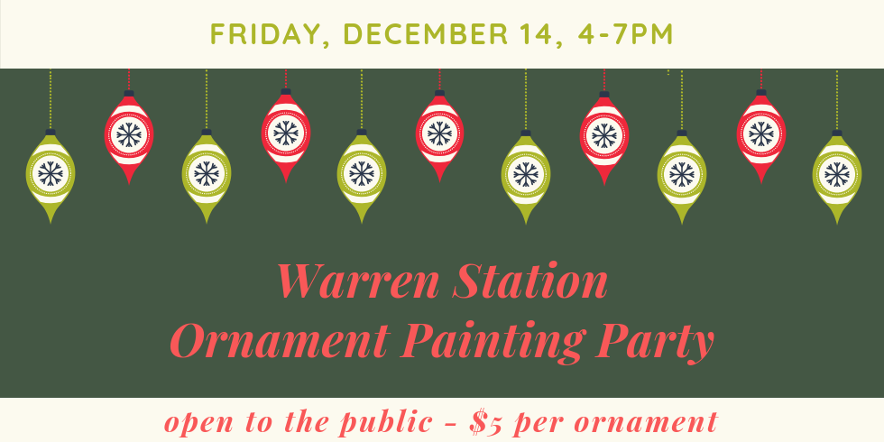 Warren Station Ornament Painting Party With Ready, Paint, Fire