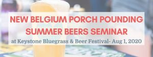 new belgium porch pounding summer beers seminar text over overflowing beer glass
